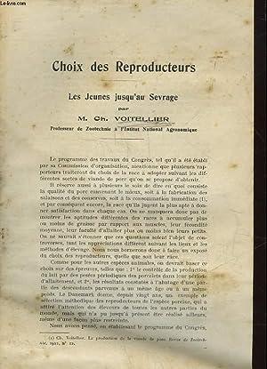 CHOIX DES REPRODUCTEURS - LES JEUNE JUSQU'AU SEVRAGE: VOITELLIER CH.