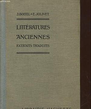 LES LITTERATURES ANCIENNES: BOITEL JULIEN - JOLIVET EMILE