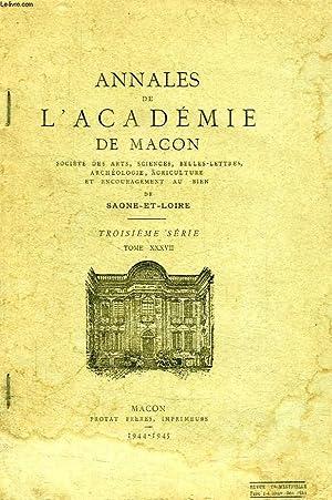 ANNALES DE L'ACADEMIE DE MACON, 3e SERIE, TOME XXXVII: COLLECTIF