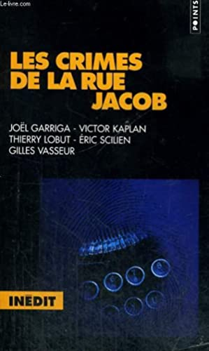 LES CRIMES DE LA RUE JACOB - Collection Points P650: COLLECTIF