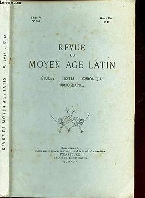 REVUE DU MOYEN AGE LATIN / ETUDES - TEXTES - CHRONIQUE - BIBLIOGRAPHIE / TOME V - N°3...