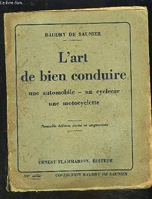 L ART DE BIEN CONDUIRE- UNE AUTOMOBILE-: DE SAUNIER BAUDRY