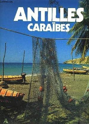 ANTILLES CARAIBES: PATUELLI JACQUES- RASPAIL-SIOEN-