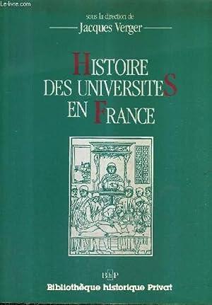 HISTOIRE DES UNIVERSITES EN FRANCE.: VERGER JACQUES
