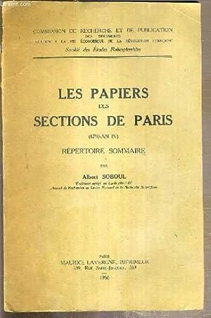 LES PAPIERS DES SECTIONS DE PARIS (1790-AN IV) - REPERTOIRE SOMMAIRE: SOBOUL ALBERT