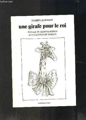 UNE GIRAFE POUR LE ROI: DARDAUD GABRIEL