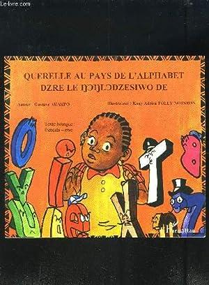 QUERELLE AU PAYS DE L ALPHABET- TEXTE: AKAKPO GUSTAVE- FOLLY