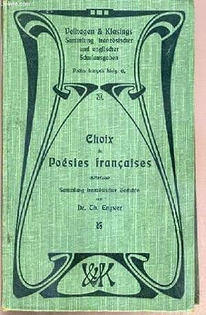 CHOIX DE POESIES FRANCAISES - SAMMLUNG FRANZÖSISCHER GEDICHTE / POETE FRANCAIS 6. ...