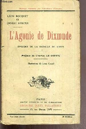 L'AGONIE DE DIXMUDE - EPISODES DE LA: BOCQUET LEON -