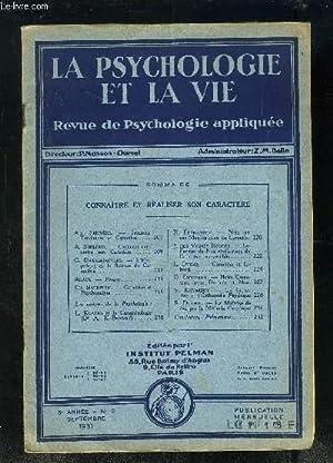 LA PSYCHOLOGIE ET LA VIE- REVUE DE PSYCHOLOGIE APPLIQUEE- 5ème année- n°9- septembre 1931- ...