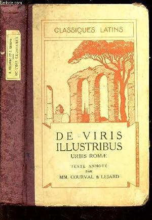 DE VIRIS ILLUSTRIBUS - URBIS ROMAE / CLASSIQUES LATINS: COURVAL / LEJARD