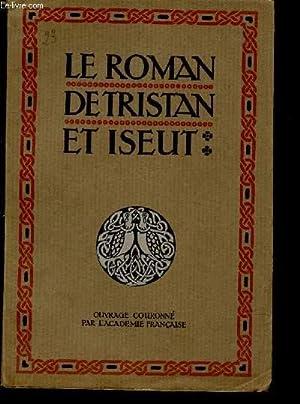 LE ROMAN DE TRISTAN ET ISEUT: BEDIER JOSEPH (renouvelé par).