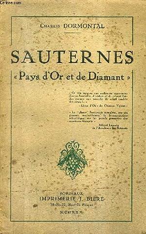 SAUTERNES PAYS D'OR ET DE DIAMANT.: DORMONTAL CHARLES