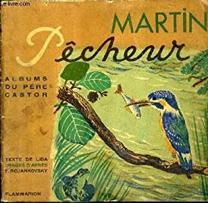 MARTIN PECHEUR - COLLECTION ALBUMS DU PERE CASTOR.: LIDA