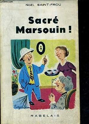 SACRE MARSOUIN ! + ENVOI DE L'AUTEUR.: SAINT FROU NOEL