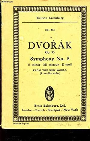 "SYMPHONY, N°5 - E MINOR ""FROM THE NEW WORLD"" - Op. 95.: DVORAK ANTONIN (BY GERARD ..."