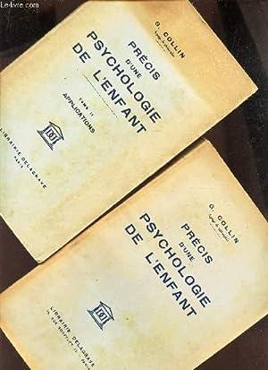 PRECIS D'UNE PSYCHOLOGIE DE L'ENFANT / EN 2 VOLUMES : TOME 1 + TOME 2.: COLLIN G.