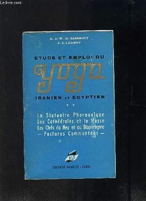 ETUDE ET EMPLOI DU YOGA IRANIEN ET EGYPTIEN: SAMBUCY- LAUBRY