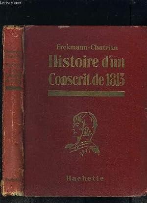 HISTOIRE D UN CONSCRIT DE 1813: ERCKMANN-CHATRIAN
