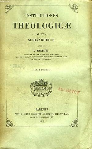 INSTITUTIONES THEOLOGICAE AD USUM SEMINARIORUM, 4 TOMES: MARTINET A.