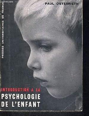 INTRODUCTION A LA PSYCHOLOGIE: OSTERRIETH PAUL