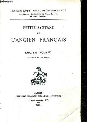 PETITE SYNTAXE DE L'ANCIEN FRANCAIS / COLLECTION LES CLASSIQUES FRANCAIS DU MOYEN AGE &#...