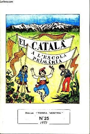 EL CATALA A L'ESCOLA PRIMARIA DE LA: GUAL RAMON/PERE VERDAGUER