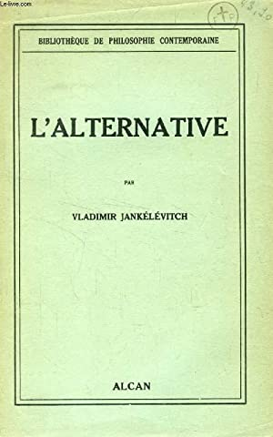 L'ALTERNATIVE: JANKELEVITCH VLADIMIR