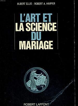 L ART ET LA SCIENCE DU MARIAGE: ELLIS ALBERT - HARPER A ROBERT