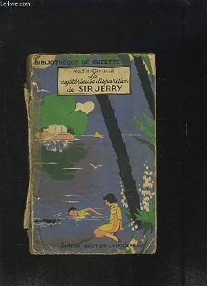 LA MYSTERIEUSE DISPARITION DE SIR JERRY- BIBLIOTHEQUE: GIRAUD MAD H.