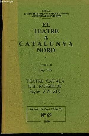 EL TEATRE A CATALUNYA NORD (VOLUM 1): GUAL RAMON