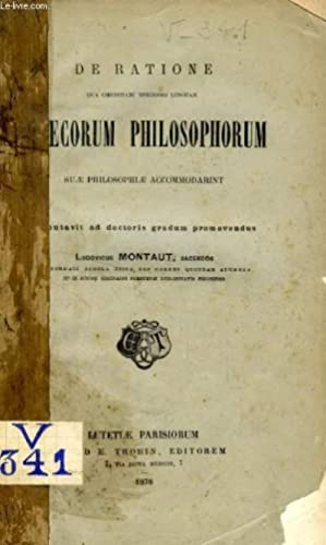 DE RATIONE QUA CHRISTIANI THEOLOGI LINGUAM GRAECORUM PHILOSOPHORUM SUAE PHILOSOPHIAE ACCOMODARINT (...