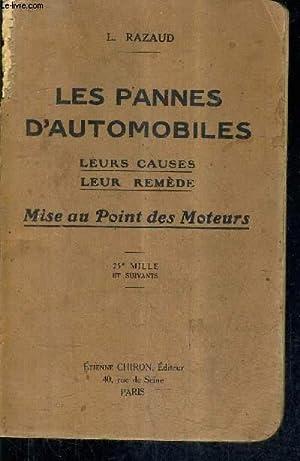 LES PANNES D'AUTOMOBILES LEURS CAUSES LEUR REMEDE: L.RAZAUD