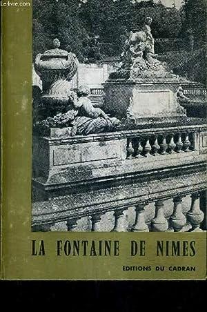 LA FONTAINE DE NIMES DE L'ANTIQUITE A NOS JOURS.: LASSALE VICTOR