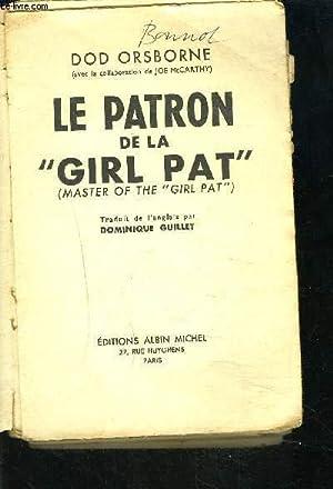 LE PATRON DE LA GIRL PAT- MASTER: ORSBORNE DOD