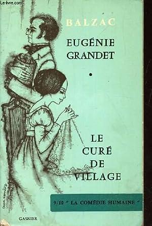 """EUGENIE GRANDET - LE CURE DU VILLAGE / 9/10 """"LA COMEDIE HUMAINE"""". COLLECTION ..."""