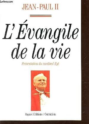 L'EVANGILE DE LA VIE.: JEAN-PAUL II