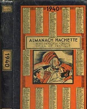 L'ALMANACH HACHETTE 1940 - PETITE ENCYCLOPEDIE POPULAIRE: COLLECTIF