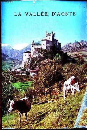 LA VALLEE D'AOSTE - APERCU GEOGRAPHIQUE ERT HISTORIQUE.: COLLECTIF