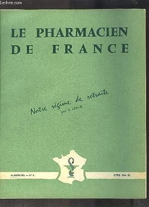 LE PHARMACIEN DE FRANCE- N°9- AVRIL 1964 B- Notre régime de retraite par J. Lesur: ...