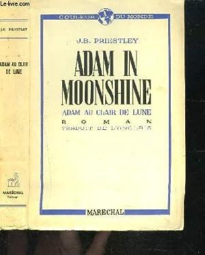 ADAM IN MOONSHINE- ADAM AU CLAIR DE: PRIESTLEY JB