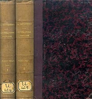 HISTOIRE DE LA LITTERATURE FRANCAISE SOUS LE GOUVERNEMENT DE JUILLET, 1830-1848, 2 TOMES: NETTEMENT...