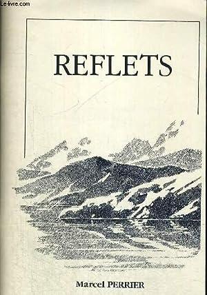 REFLETS - POEMES ET SOUVENIRS - PAROLES: PERRIER MARCEL