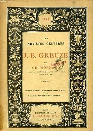 J. B. GREUZE (LES ARTISTES CELEBRES): NORMAND Ch.