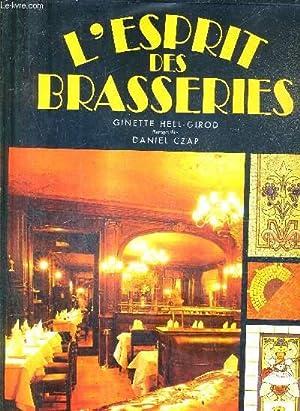 L'ESPRIT DES BRASSERIES.: HELL-GIROD GINETTE