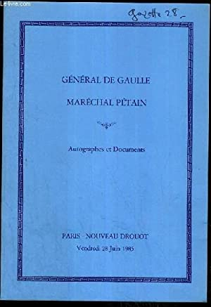 CATALOGUE DE VENTE AUX ENCHERES - PRECIEUX DOCUMENTS PROVENANTS DU MARECHAL PETAIN - AUTOGRAPHES ET...