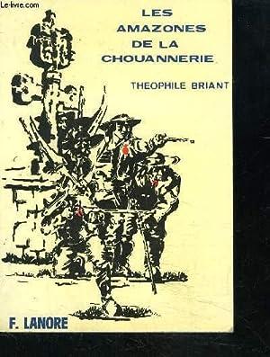 LES AMAZONES DE LA CHOUANNERIE: BRIANT THEOPHILE