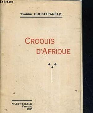 CROQUIS D AFRIQUE: DUCKERS NELIS YVONNE