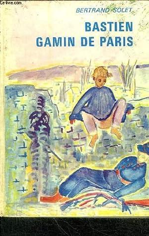BASTIEN GAMIN DE PARIS: SOLET BERTRAND