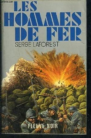 LES HOMMES DE FER: LAFOREST SERGE